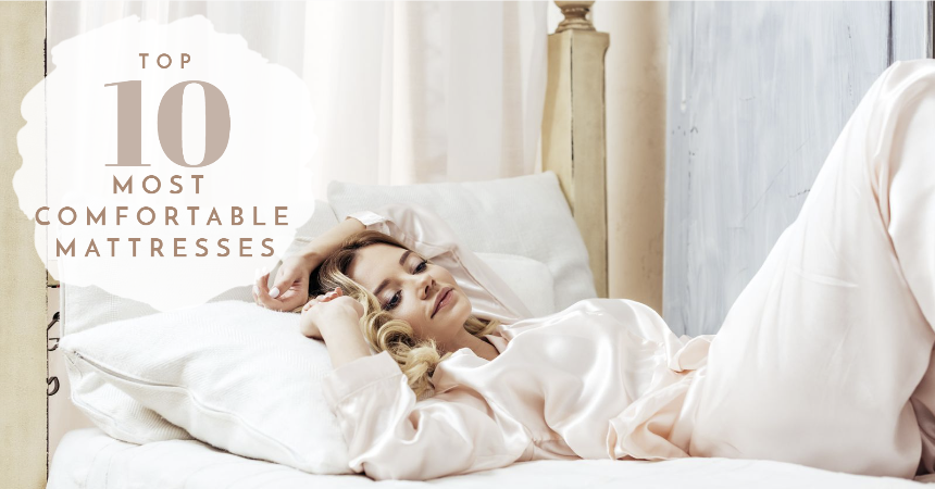 Image of woman laying on white luxurious bed depicting the top 10 most comfortable mattresses