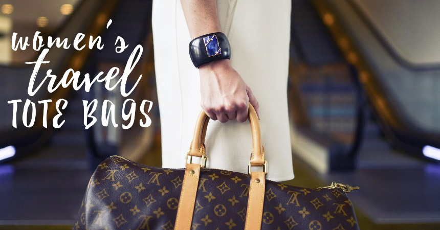 """Image of a woman carrying a bag at the airport with text reading """"Women's Travel Tote Bags"""""""